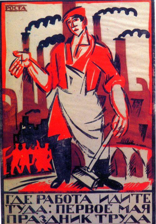 Ivan Malioutine, Plakat 1921 Geh dahin wo Arbeit ist, der 1. Mai ist der Festtag der Arbeit
