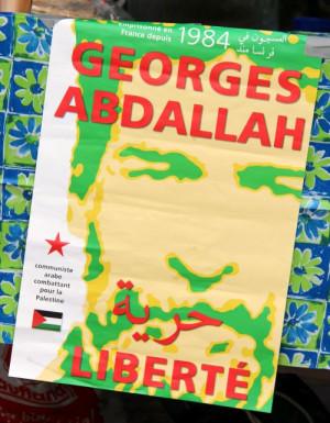 Freiheit für den libanesichen Kommunisten und Kämpfer für die Freiheit Palästinas,Georges Abdallah, der seit mehr als 30 Jahren in französicher Haft sitzt.