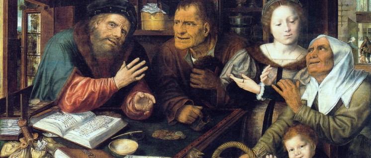 """Jan Massys """"Beim Steuereintreiber"""" 1539: Die Formen ändern sich, aber im Ergebnis? (Foto: Bild: public domain)"""