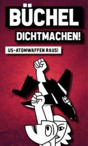 Büchel dichtmachen! US-Atomwaffen raus!