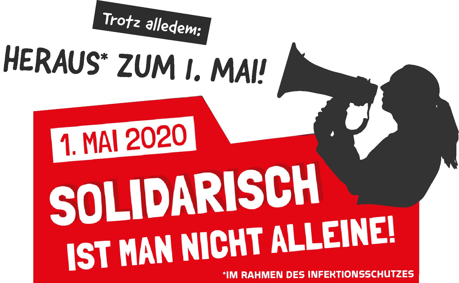 Grafik: Frau mit Flüstertüte: «Trotz alledem: Heraus zum 1. Mai! Solidarisch ist man nicht alleine! ...».