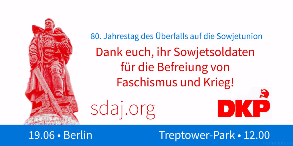 Erklärung der DKP zum 80. Jahrestag des Überfalls Hitlerdeutschlands auf die Sowjetunion